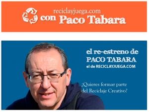 Paco Tábara el de reciclayjuega
